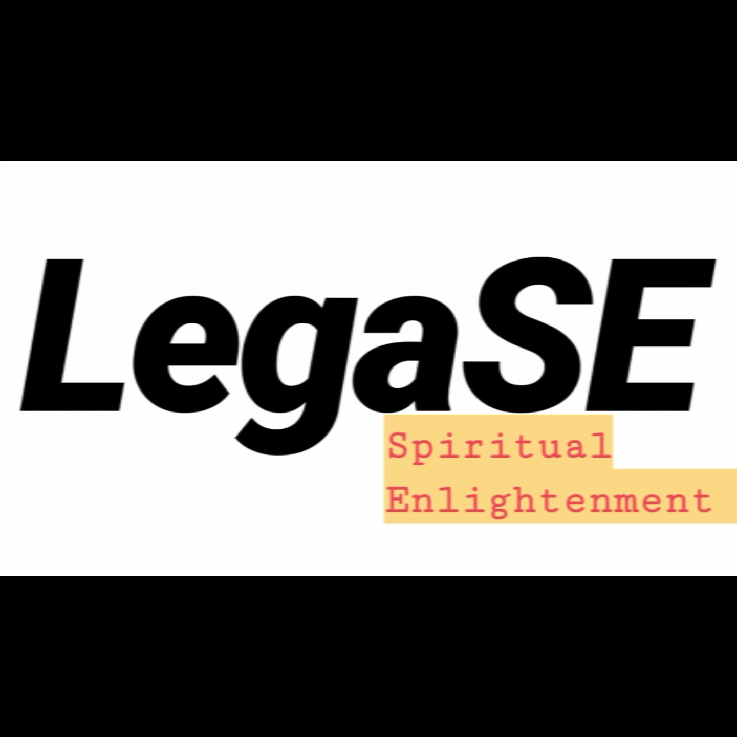 LegaSE  Spiritual Enlightenment